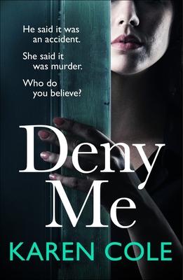 Deny Me by Karen Cole