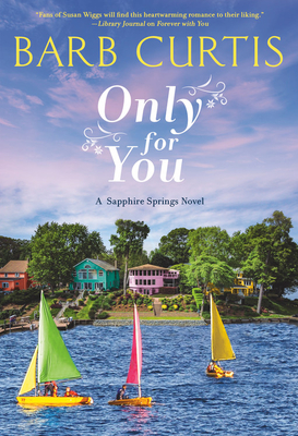 Only For You by Barb Curtis