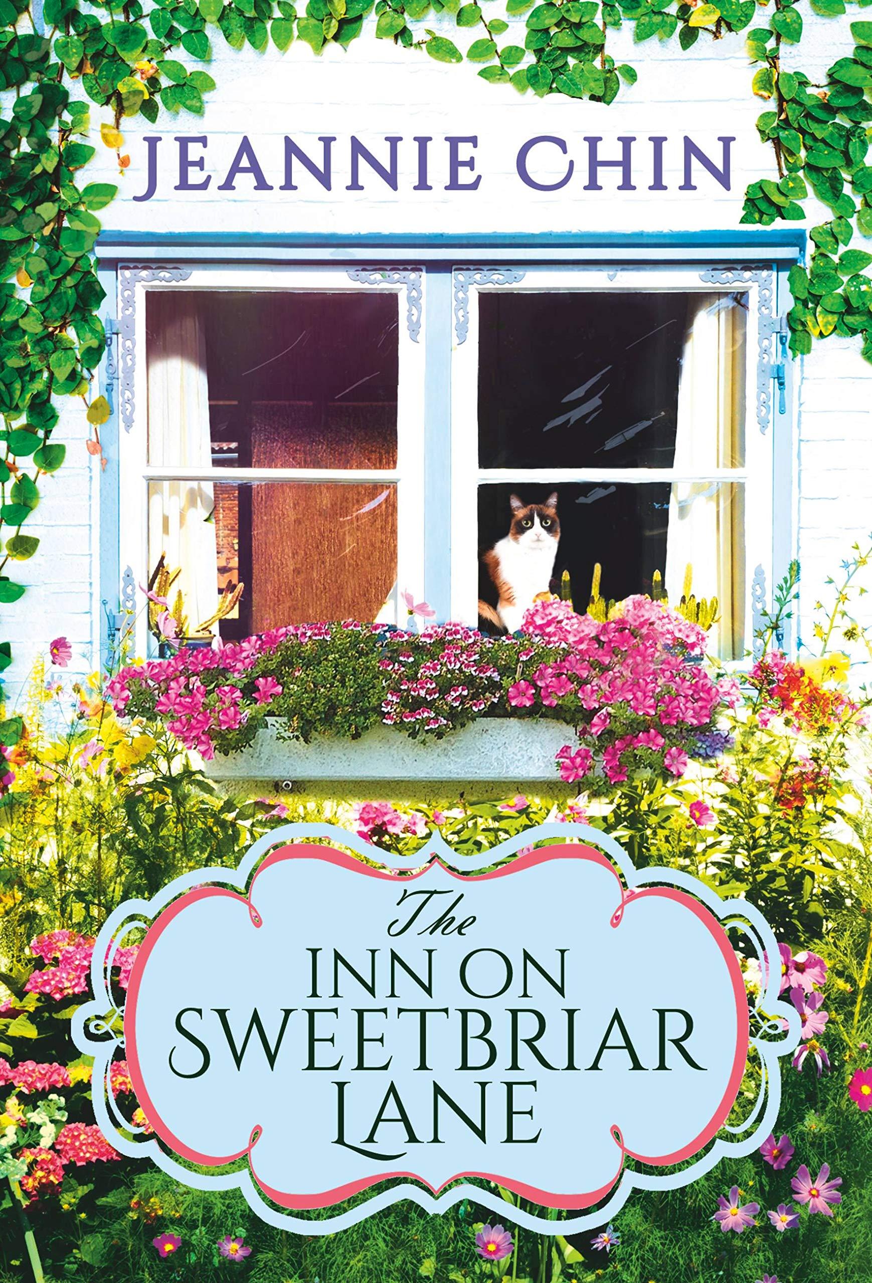 The Inn on Sweetbriar Lane by Jeannie Chin