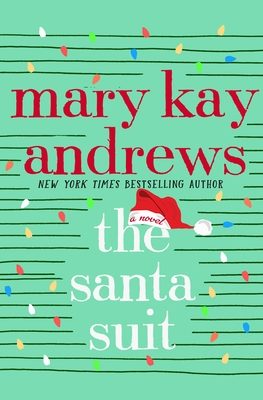 The Santa Suit by Mary Kay Andrews