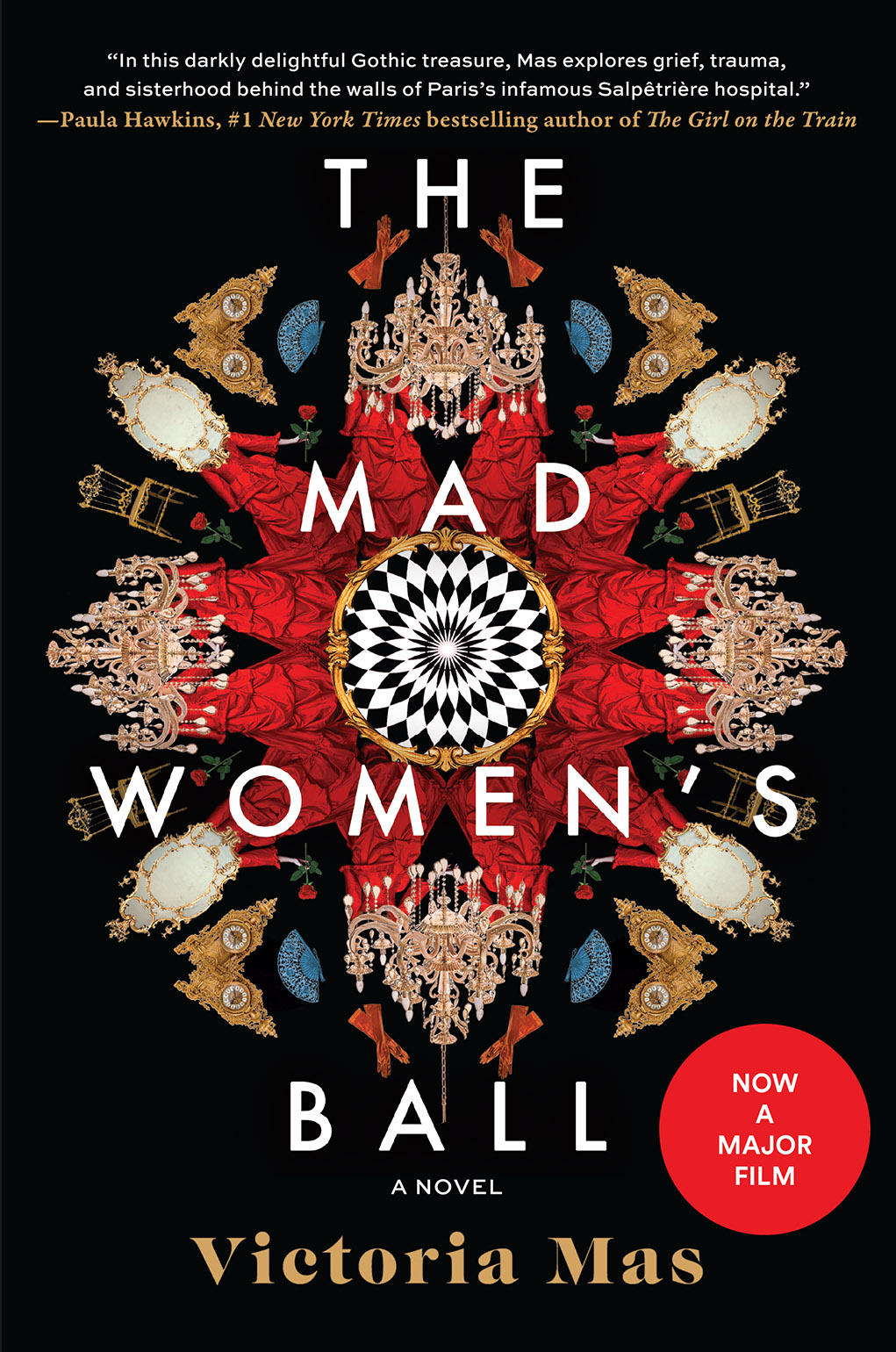 The Mad Women's Ball by Victoria Mas