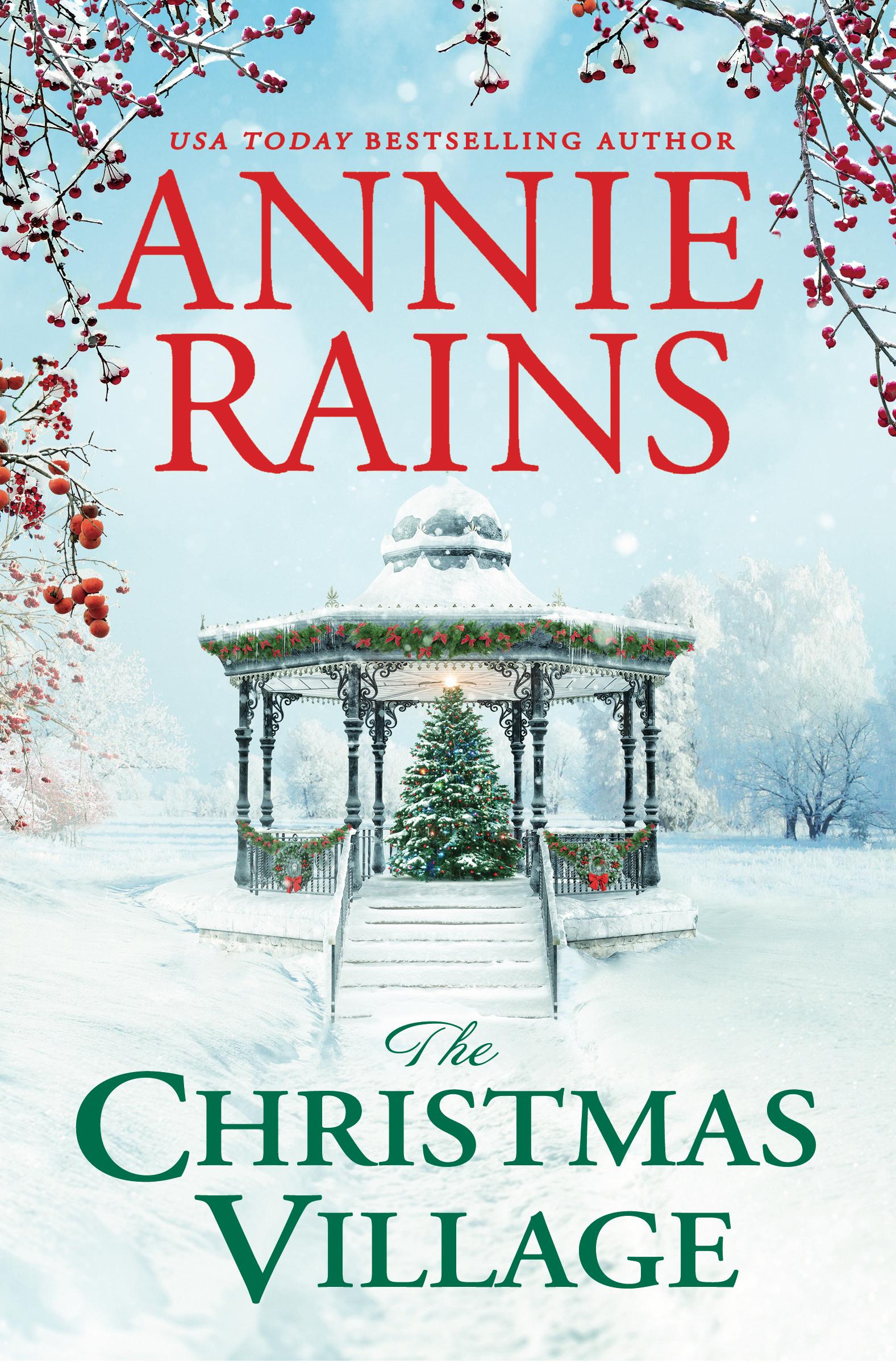 The Christmas Village by Annie Rains